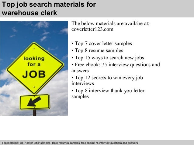 6 top job search materials for warehouse clerk warehouse clerk cover letter
