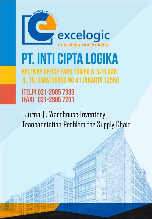 [Jurnal] : Warehouse Inventory Transportation Problem for Supply Chain