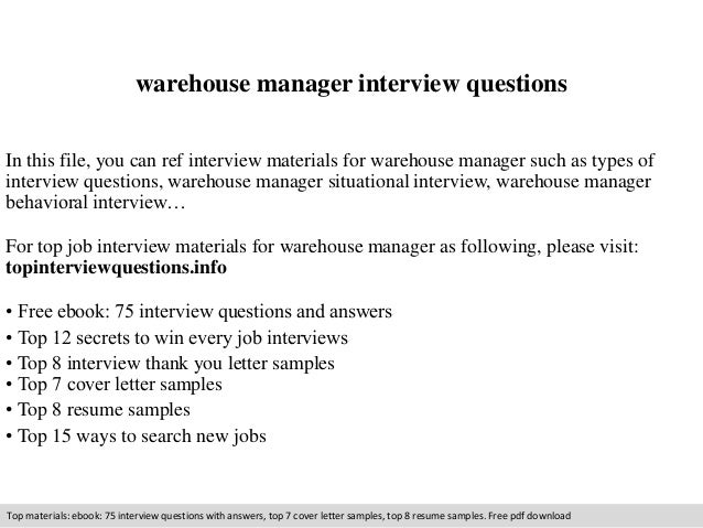warehouse manager interview questions in this file you can ref interview materials for warehouse manager - It Manager Interview Questions And Answers