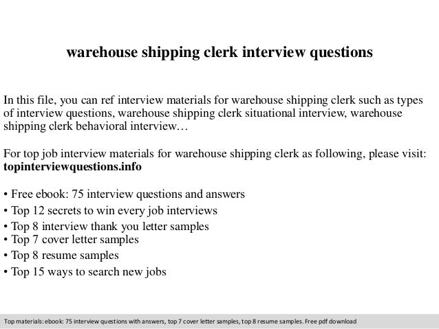 Warehouse shipping clerk interview questions