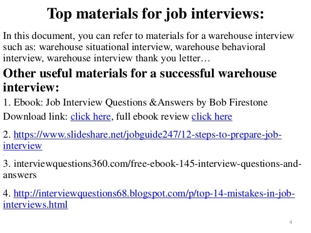 Perfect ... Warehouse Interview; 4.