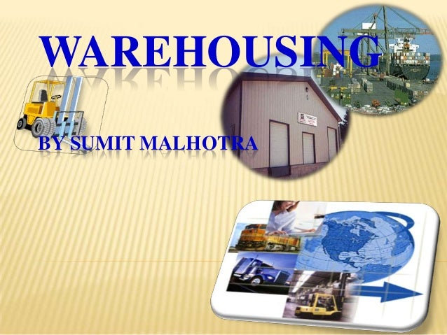 WAREHOUSINGBY SUMIT MALHOTRA