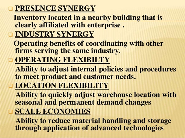  PRESENCE SYNERGY Inventory located in a nearby building that is  clearly affiliated with enterprise . INDUSTRY SYNERGY ...