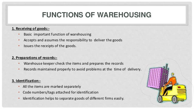 Warehousing: Function, Benefits and Types of Warehousing