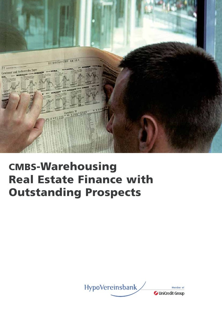 CMBS-Warehousing Real Estate Finance with Outstanding Prospects