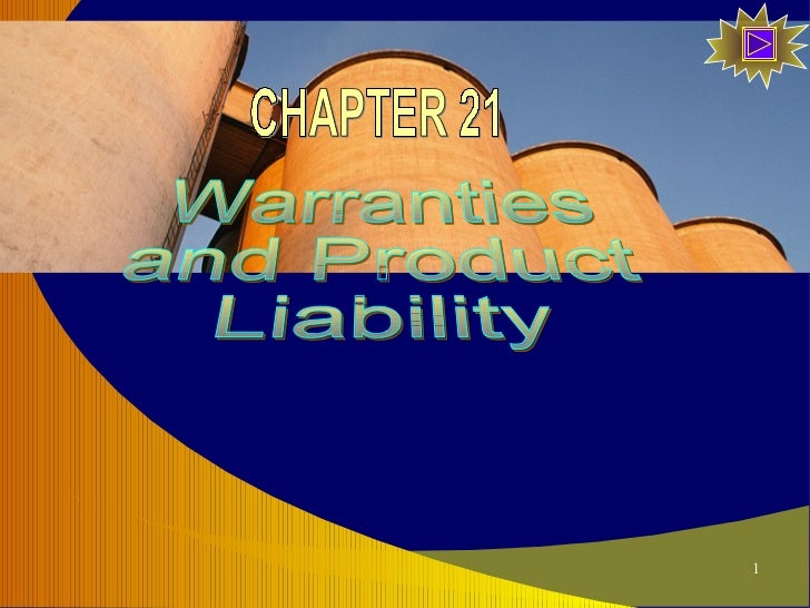 Warranties and Product  Liability CHAPTER 21