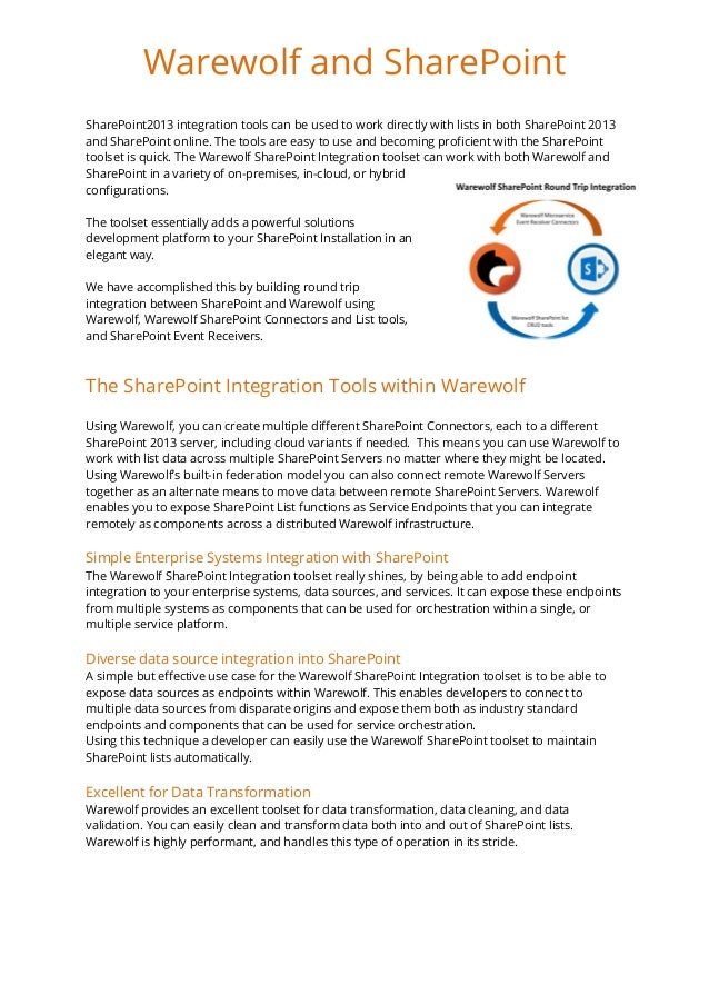SharePoint2013 integration tools can be used to work directly with lists in both SharePoint 2013 and SharePoint online. Th...