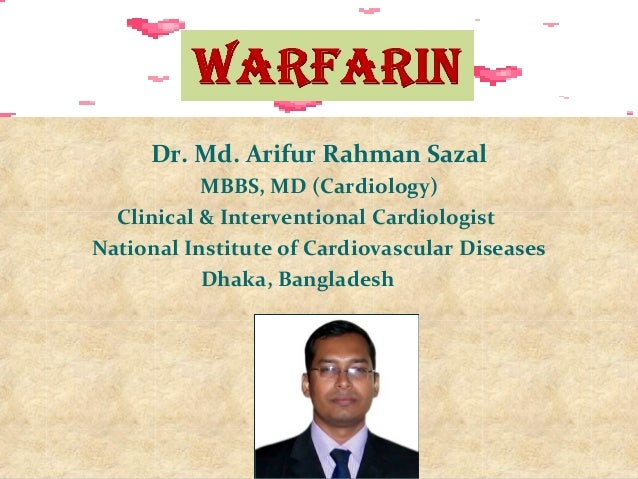 Dr. Md. Arifur Rahman Sazal MBBS, MD (Cardiology) Clinical & Interventional Cardiologist National Institute of Cardiovascu...