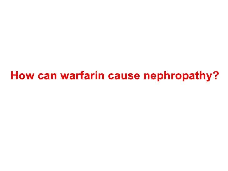 Warfarin related nephropathy; Evidence Based Medicine Slide 2