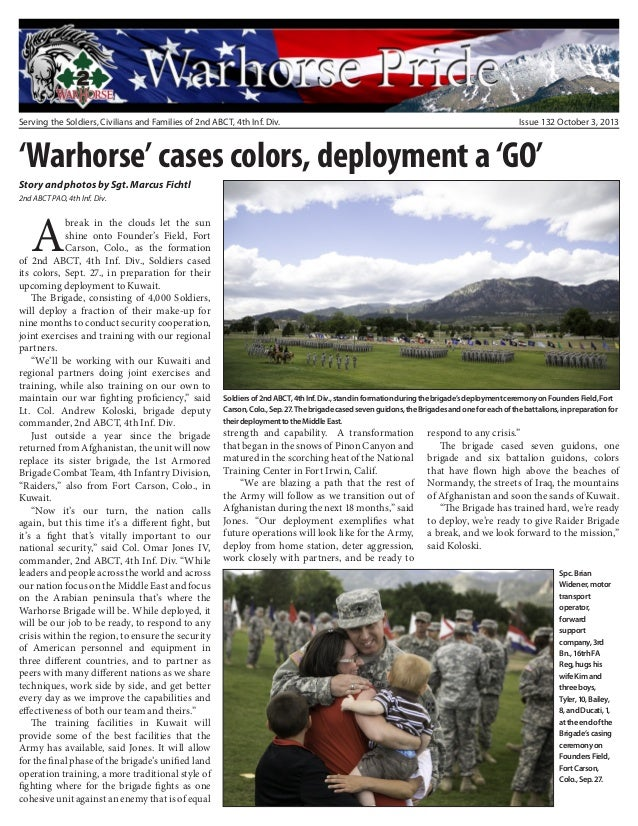 Serving the Soldiers, Civilians and Families of 2nd ABCT, 4th Inf. Div. Issue 132 October 3, 2013 'Warhorse' cases colors,...