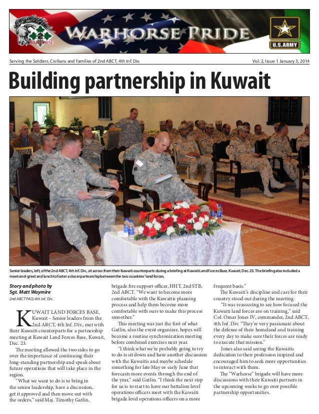 Serving the Soldiers, Civilians and Families of 2nd ABCT, 4th Inf. Div.  Vol. 2, Issue 1 January 3, 2014  Building partner...