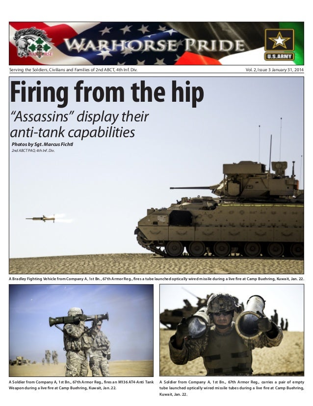 Serving the Soldiers, Civilians and Families of 2nd ABCT, 4th Inf. Div.  Firing from the hip  Vol. 2, Issue 3 January 31, ...