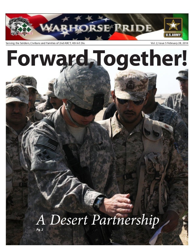 Serving the Soldiers, Civilians and Families of 2nd ABCT, 4th Inf. Div.  Vol. 2, Issue 5 February 28, 2014  Forward,Togeth...