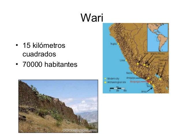 Wari• 15 kilómetros  cuadrados• 70000 habitantes