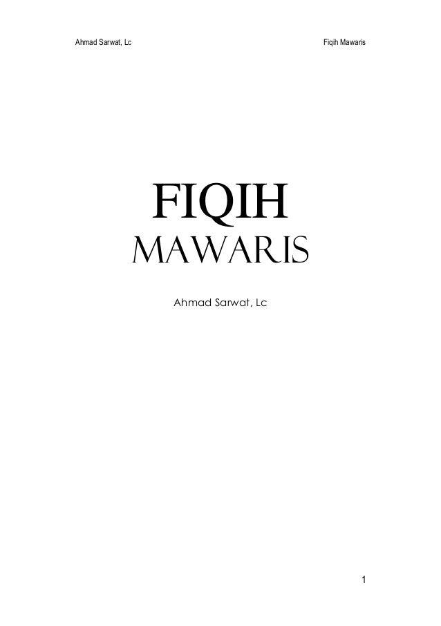 Ahmad Sarwat, Lc Fiqih Mawaris 1 FIQIH MAWARIS Ahmad Sarwat, Lc