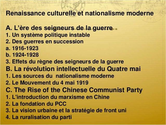 Renaissance culturelle et nationalisme moderne A. L'ère des seigneurs de la guerre 1. Un système politique instable 2. Des...