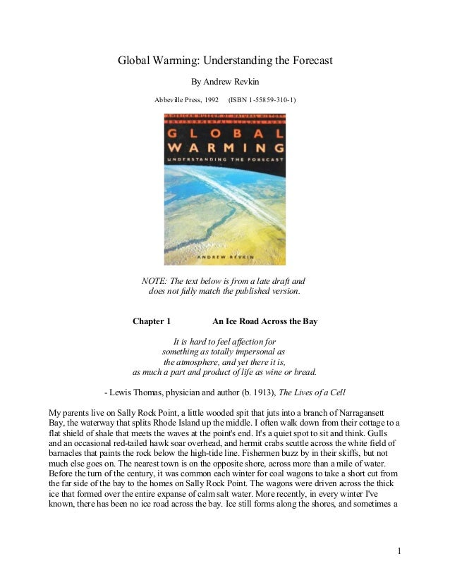 Global Warming: Understanding the Forecast                                          By Andrew Revkin                      ...