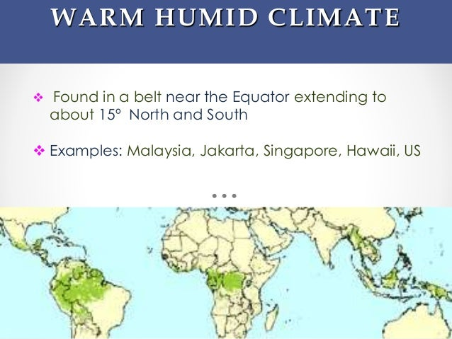 Humidity World Map.Warm Humid Climate