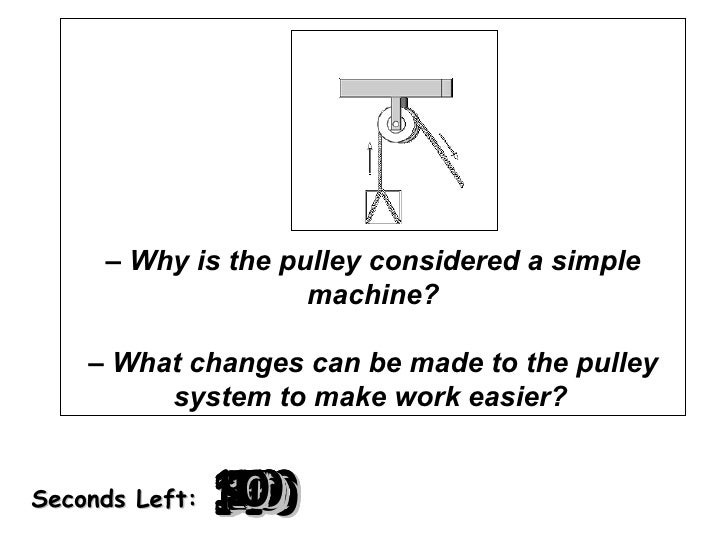 How Does A Pulley Make Work Easier : Warm up simple machines