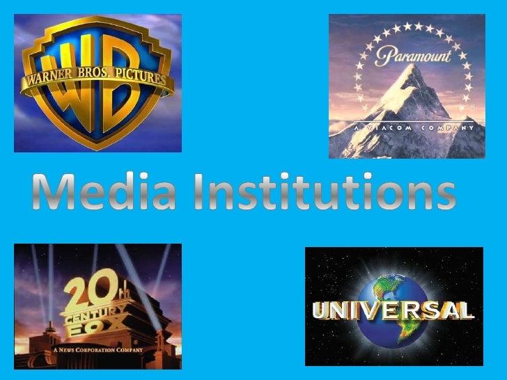 Media Institutions<br />