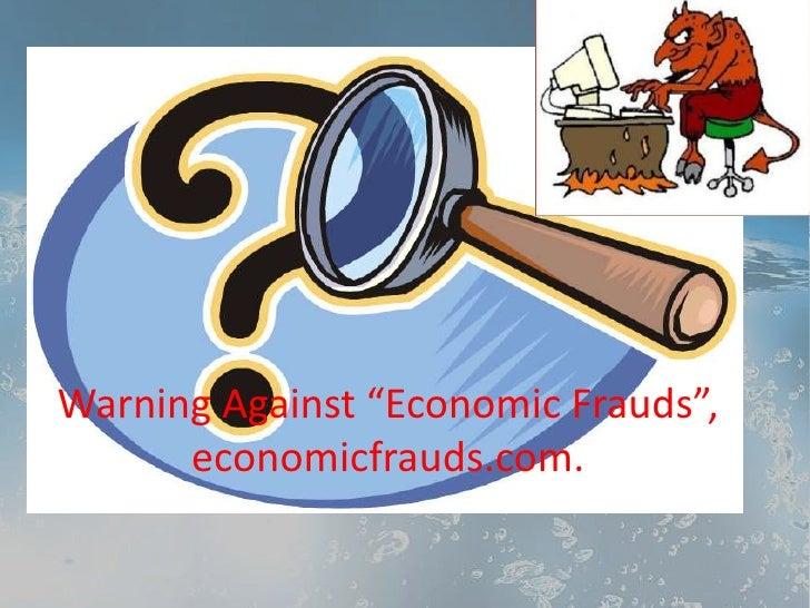 Warning economic frauds