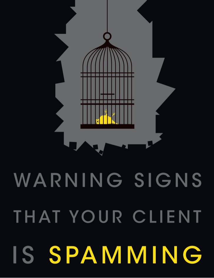 WarningSigns ThatYour Client IsSpamming                 1