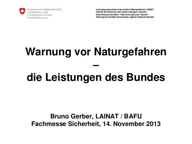 Lenkungsausschuss Intervention Naturgefahren LIANAT Comité de direction Intervention dangers naturels Commissione direttiv...