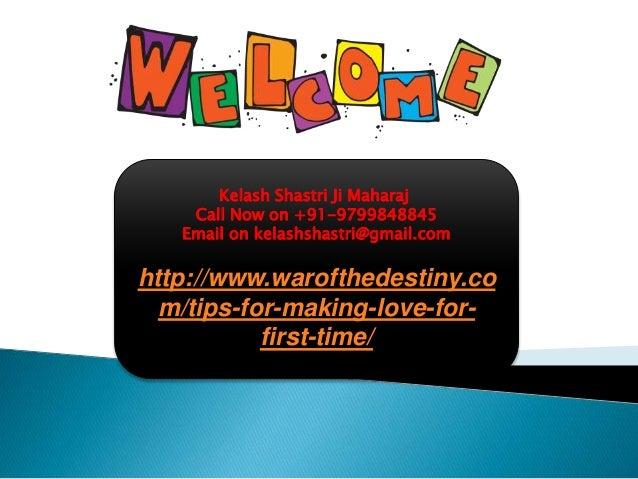 Tips For Making Love For First Time, 9799848845. Kelash Shastri Ji Maharaj  Call Now on +91-9799848845 Email on kelashshastri@gmail ...