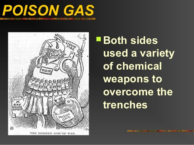 POISON GAS              Bothsides              used a variety              of chemical              weapons to           ...