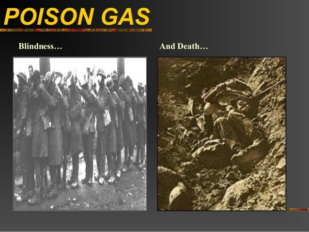 POISON GAS Blindness…   And Death…