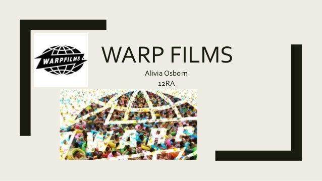 WARP FILMS Alivia Osborn 12RA