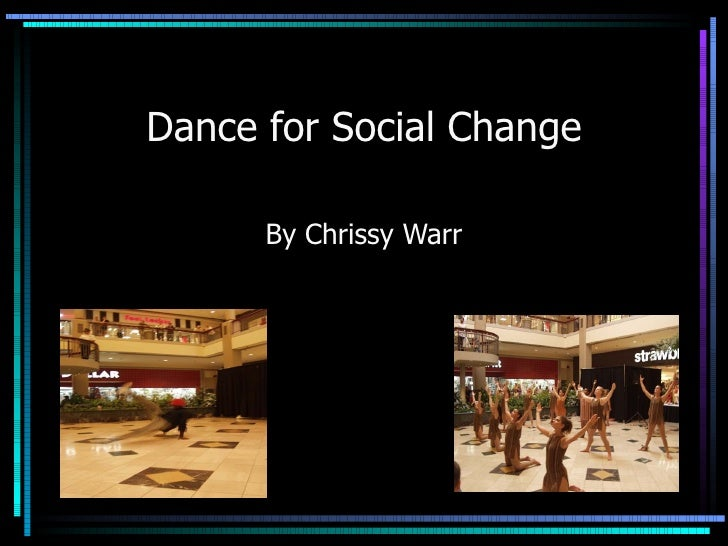 Dance for Social Change By Chrissy Warr