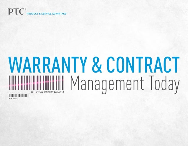 WARRANTY & CONTRACT Management TodayMADE IN THE USA 3011417443-0014587-63247412