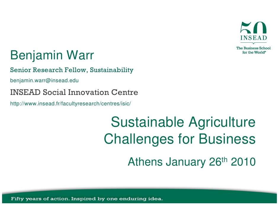 Benjamin Warr Senior Research Fellow, Sustainability benjamin.warr@insead.edu  INSEAD Social Innovation Centre http://www....