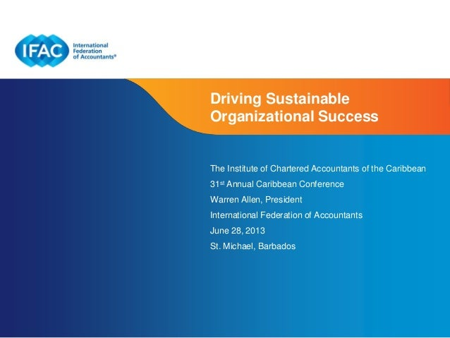 Page 1 | Confidential and Proprietary Information Driving Sustainable Organizational Success The Institute of Chartered Ac...