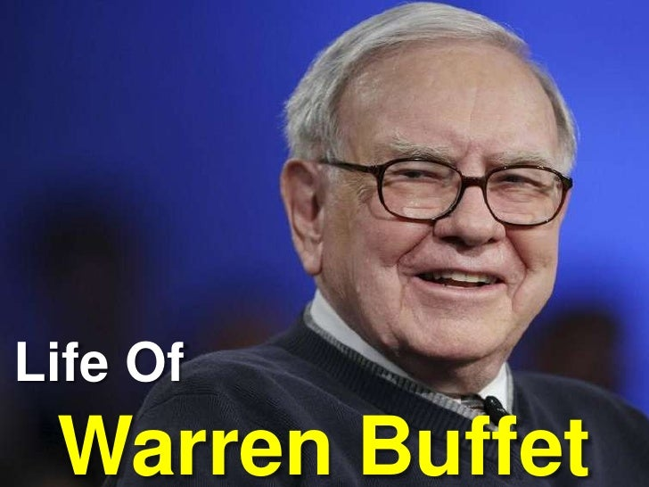 Life Of<br />Warren Buffet<br />