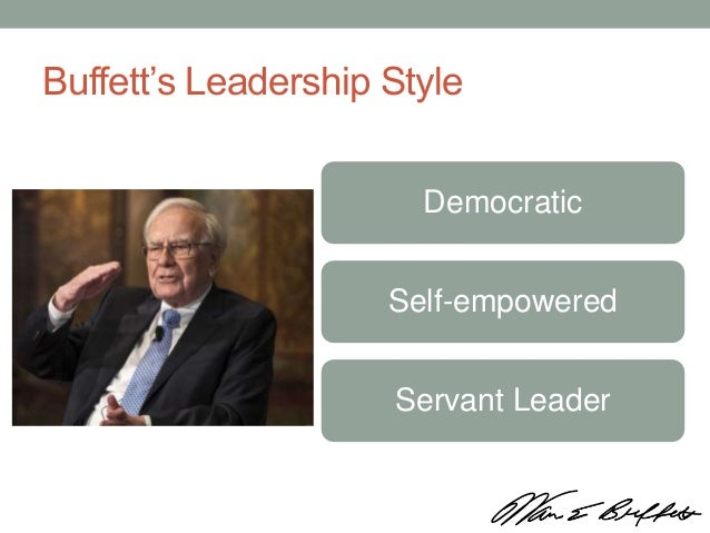 leadership warren buffet Some things about warren buffett never change, including his non-stop jokes,  famous annual letter and his reputation as the world's best.