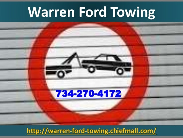 http://warren-ford-towing.chiefmall.com/ 734-270-4172 Warren Ford Towing