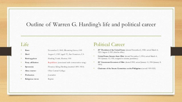 The life and political career of warren gamaliel harding