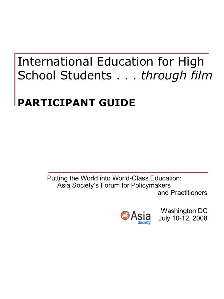 International Education for High School Students . . .  through film PARTICIPANT GUIDE Putting the World into World-Class ...