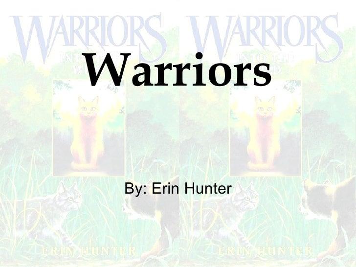 Warriors By: Erin Hunter