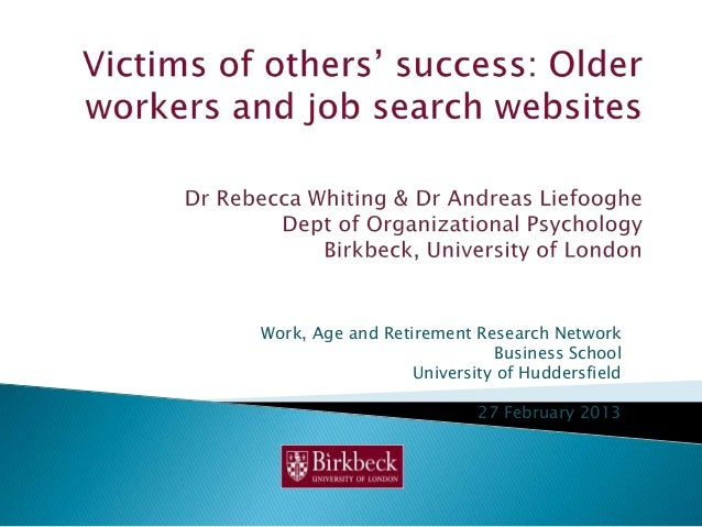 Work, Age and Retirement Research Network                            Business School                  University of Hudder...