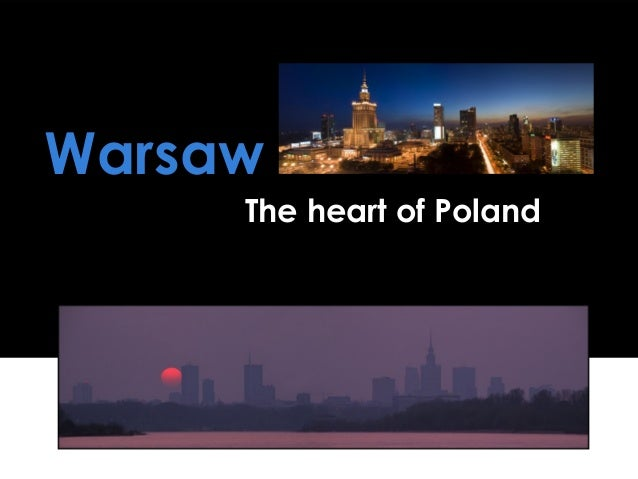 Warsaw The heart of Poland