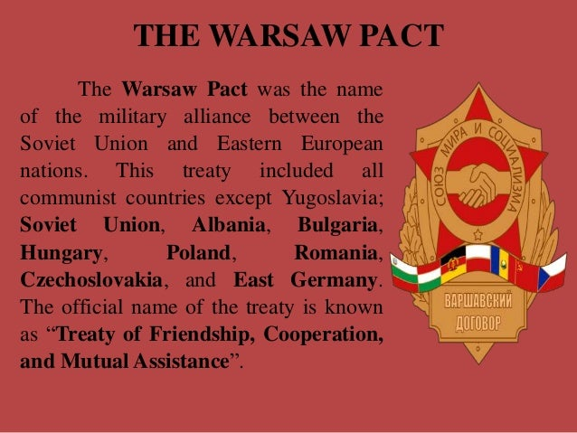 The Warsaw Pact: Treaty of Friendship, Cooperation, and Mutual Assistance
