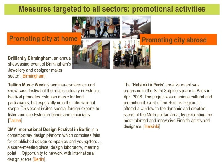 Measures targeted to all sectors: promotional activities Brilliantly Birmingham , an annual showcasing event of Birmingham...