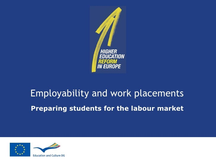 Employability and work placements   Preparing students for the labour market