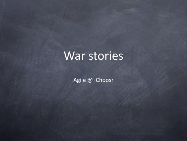 Agile Tour - War Stories
