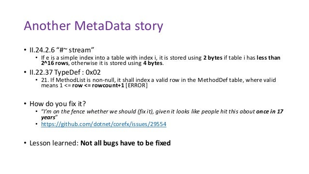"""Another MetaData story • II.24.2.6 """"#~ stream"""" • If e is a simple index into a table with index i, it is stored using 2 by..."""