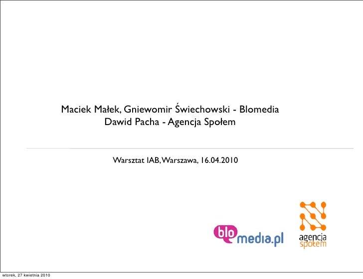Maciek Małek, Gniewomir Świechowski - Blomedia                                    Dawid Pacha - Agencja Społem            ...