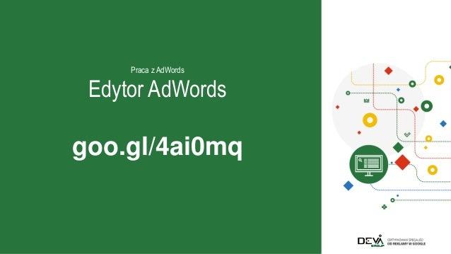 Tips and Tricks w AdWords - poziom średnio-zaawansowany - warsztaty dla Analityczny.it / E-biznes Festiwal 2017 Slide 3